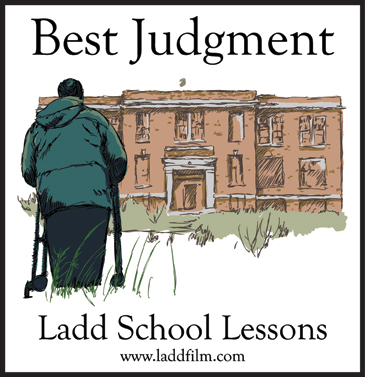 Best Judgment Ladd School Lessons