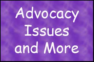 Advocacy Issues and More