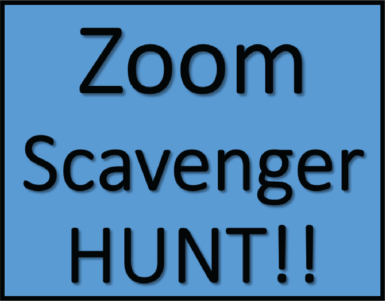 Zoom Scavenger Hunt