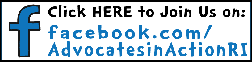 click here to join us on facebook.com/advocatesinactionRI